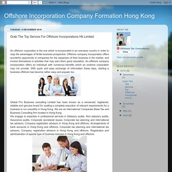 Grab The Top Service For Offshore Incorporations Hk Limited