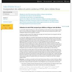 Incorporation de vidéos et autres contenus HTML dans Adobe Muse