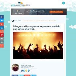 ▷ 5 façons d'incorporer la preuve sociale sur votre site web