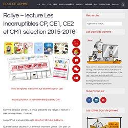 Rallye – lecture Les Incorruptibles CP, CE1, CE2 et CM1 sélection 2015-2016