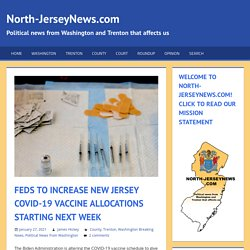 Feds to Increase New Jersey COVID-19 Vaccine Allocations Starting Next Week