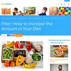 Fiber: How to Increase the Amount in Your Diet - familydoctor.org