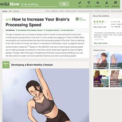 How to Increase Your Brain's Processing Speed: 12 Steps