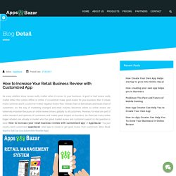How to Increase Your Retail Business Review with Customized App