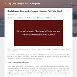 How to Increase Classroom Performance - Bhondawe Patil Public School