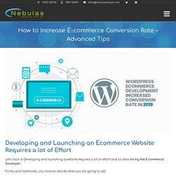 How to Increase E-commerce Conversion Rate - Advanced Tips - Nebulas Website Design