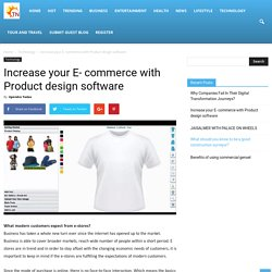 Increase your E- commerce with Product design software