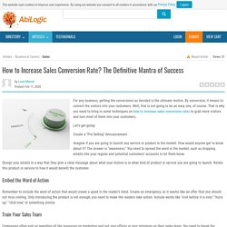 How to Increase Sales Conversion Rate? The Definitive Mantra of Success