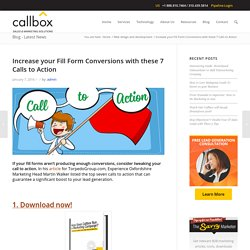 Increase your Fill Form Conversions with these 7 Calls to Action