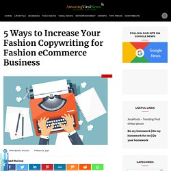 5 Ways to Increase Your Fashion Copywriting for Fashion eCommerce Business