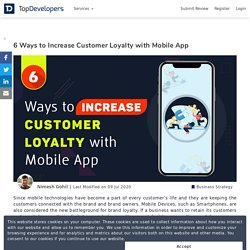 6 Ways to Increase Customer Loyalty with Mobile App