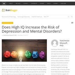 Does High IQ Increase the Risk of Depression and Mental Disorders?