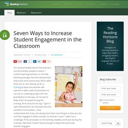 Seven Ways to Increase Student Engagement in the Classroom