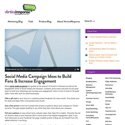 Social Media Campaign Ideas to Build Fans & Increase Engagement