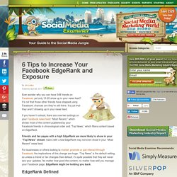 6 Tips to Increase Your Facebook EdgeRank and Exposure