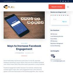 Ways to Increase Facebook Engagement
