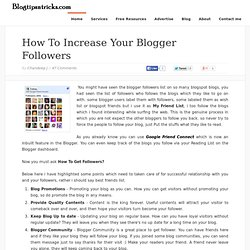 How to Increase your blogger followers ~ Blog Tips | blogging tips,adsense tips and tricks,seo tips and tricks