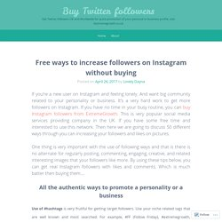 Free ways to increase followers on Instagram without buying
