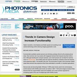 Trends in Camera Design Increase Functionality