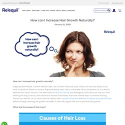 How can I increase Hair Growth Naturally? - Re'equil