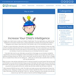Increase your Child's Intelligence - National Light & Sound Therapy Centre
