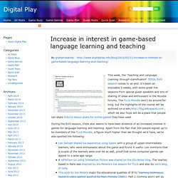 Increase in interest in game-based language learning and teaching