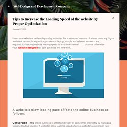 Tips to Increase the Loading Speed of the website by Proper Optimization