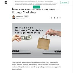 How Can You Increase Your Sales through Marketing
