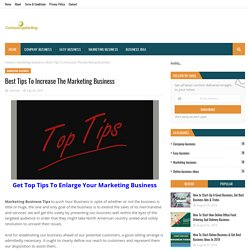 Best Tips To Increase The Marketing Business