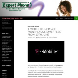 T-Mobile Increase Monthly Customer Fees