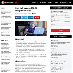 How to increase MOOC completion rates