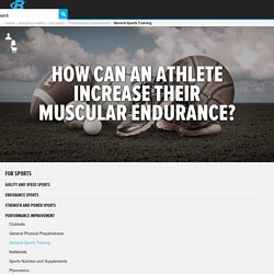 How Can An Athlete Increase Their Muscular Endurance?