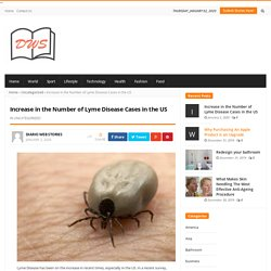 Increase in the Number of Lyme Disease Cases in the US - Lymphatic Therapy Services
