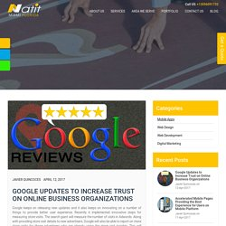 Google Updates to Increase Trust on Online Business Organizations