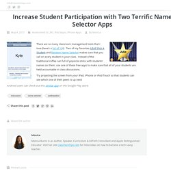 Increase Student Participation with Two Terrific Name Selector Apps