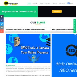 Top 3 SMO Tools in 2018 to Increase Your Online Presence