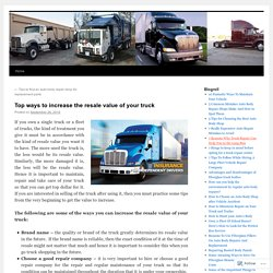 Top ways to increase the resale value of your truck