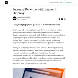 Increase Revenue with Payment Gateway - Agile Payments - Medium
