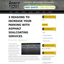 3 Reasons to Increase Your Parking With Asphalt Sealcoating Services