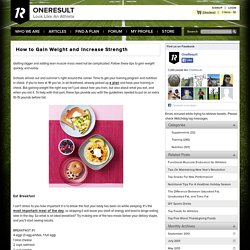 How to Gain Weight and Increase Strength