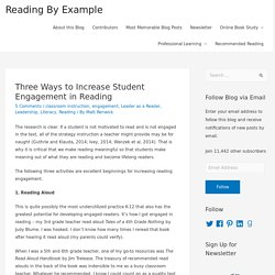 Three Ways to Increase Student Engagement in Reading