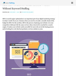 SEO: How to Increase Traffic on Your Website Without Keyword Stuffing