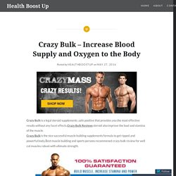 Crazy Bulk – Increase Blood Supply and Oxygen to the Body – Health Boost Up