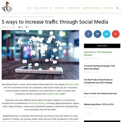 5 ways to increase traffic through Social Media - Ade Camilleri