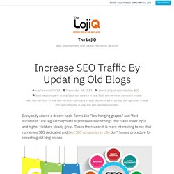 Increase SEO Traffic By Updating Old Blogs