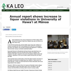 Annual report shows increase in liquor violations in University of Hawa'i at Mānoa - Ka Leo O Hawaii: NEWS