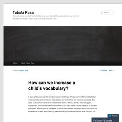 How can we increase a child's vocabulary?