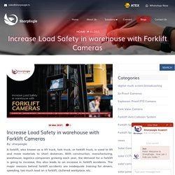 Increase Load Safety in warehouse with Forklift Cameras - Sharpeagle.tv