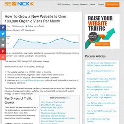 How To Increase Website Traffic to Over 100,000 Visitors Per Month