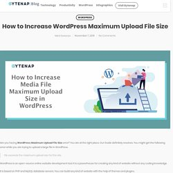How to Increase Wordpress Maximum Upload File Size
